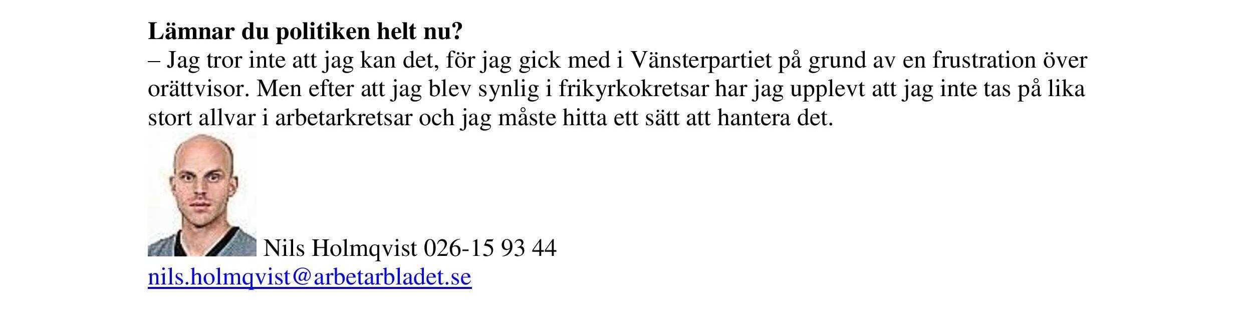 Varför flyttar du Flodström?